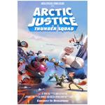 Arctic-Justice-Thunder-Squad-150