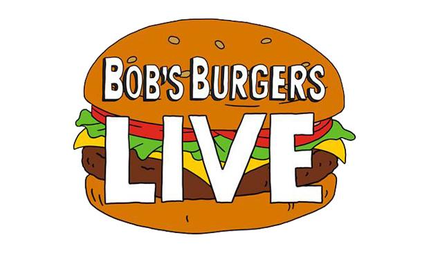 Bob's Burgers Live!