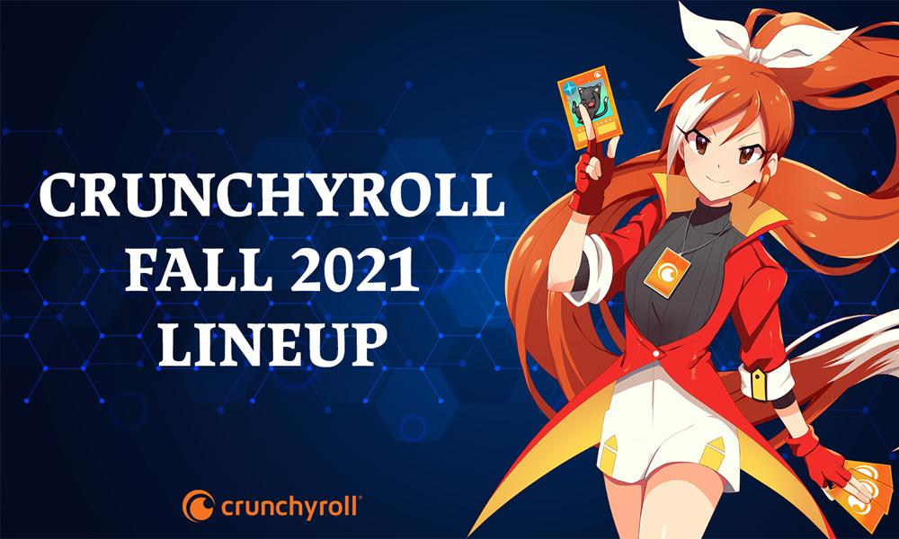 Crunchyroll Fall 2021 lineup