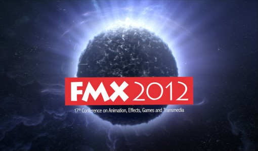 FMX 2012 - The17th Conference on Animation, Effects, Games and Transmedia