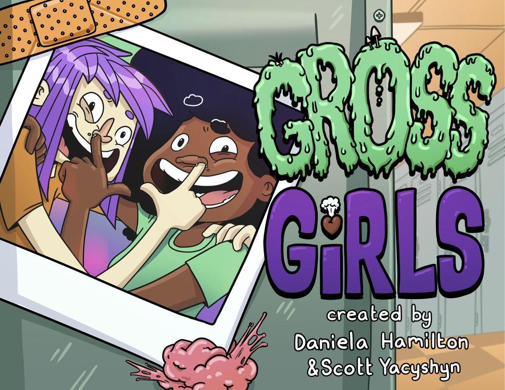 Gross Girls