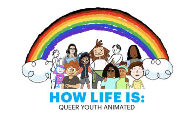 How Life Is: Queer Youth Animated