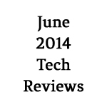 June-2014-Tech-Reviews-150