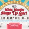 KEPYR Presents Kids Media Stays Up Late