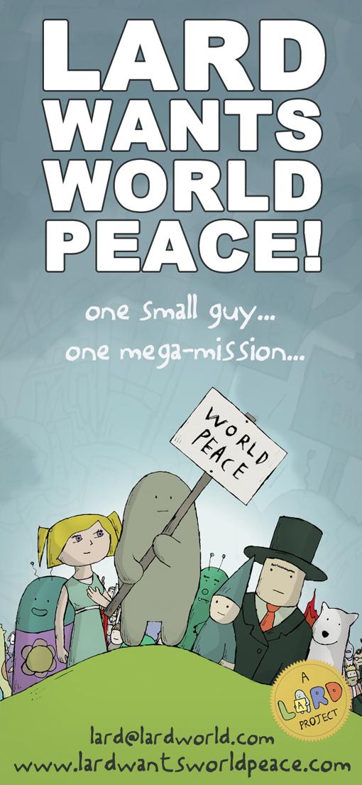 Lard Wants World Peace