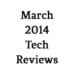 March-2014-Tech-Reviews-150