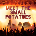 MeetTheSmallPotatoes-150