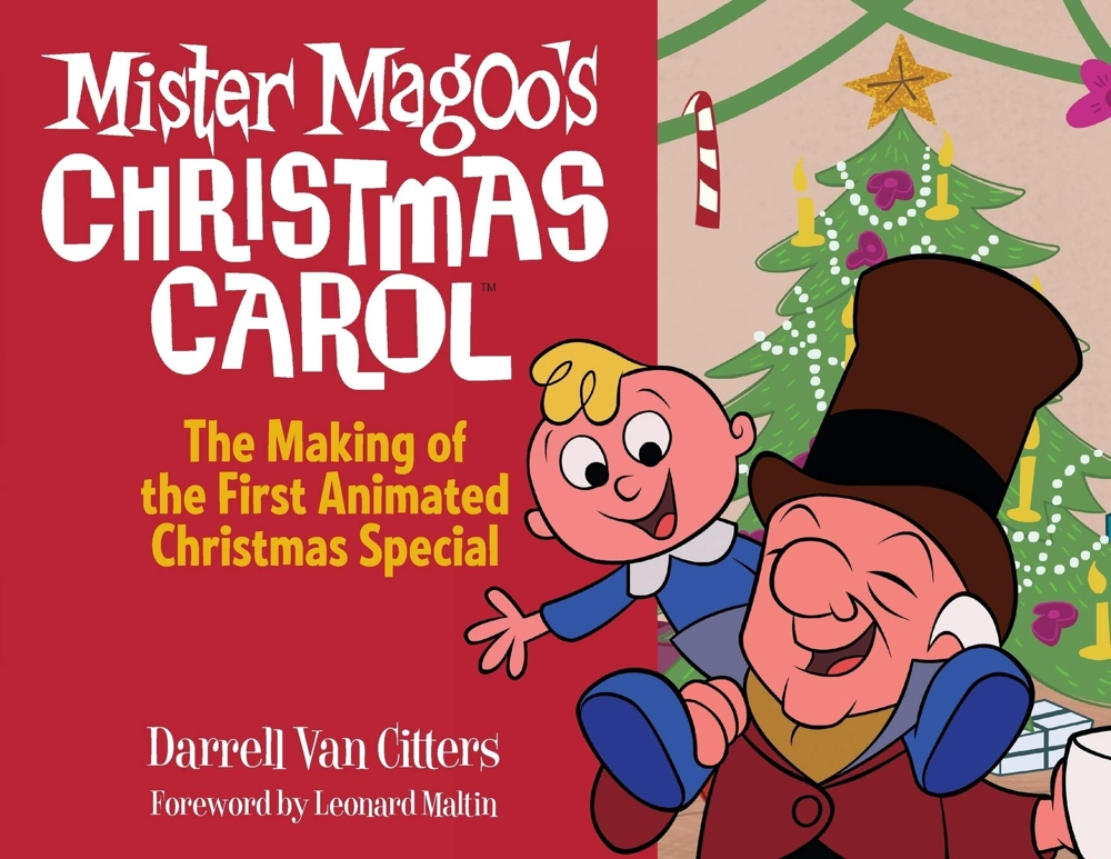 Mr. Magoo's Christmas Carol: The Making of the First Animated Christmas Special