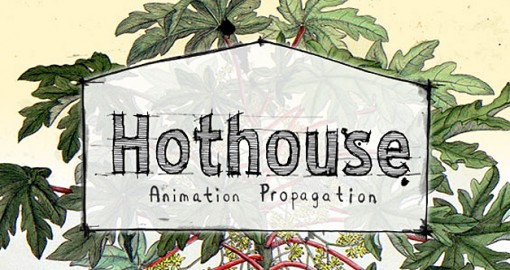 The National Film Board of Canada's Hothouse