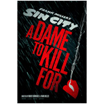 Sin-City-A-Dame-to-Kill-For-150