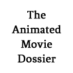 The-Animated-Movie-Dossier-150x150