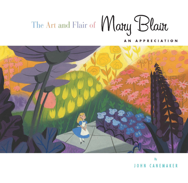 The Art and Flair of Mary Blair: An Appreciation (Updated Edition)