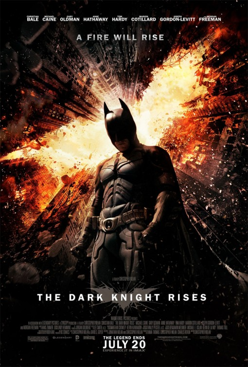 The Dark Knight Rises - [WB/DC] - July 20