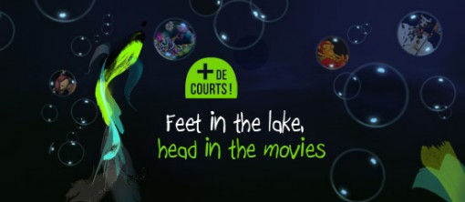 + de courts! Feet in the Lake, Head in the Movies contest