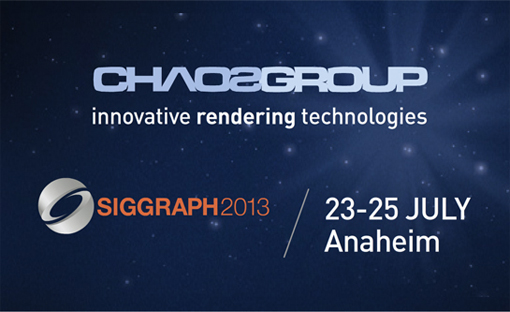 Chaos Group / SIGGRAPH 2013
