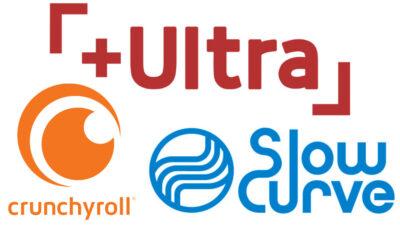 Crunchyroll, Fuji TV's +Ultra, and Slow Curve