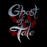 ghost-of-a-tale-150
