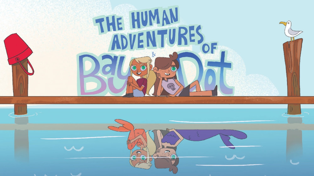 The Human Adventures of Bay and Dot