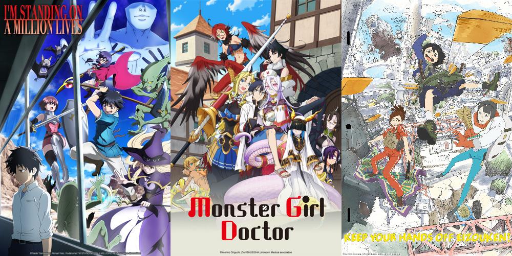 I'm Standing on a Million Lives / Monster Girl Doctor / Keep Your Hands off Eizouken!