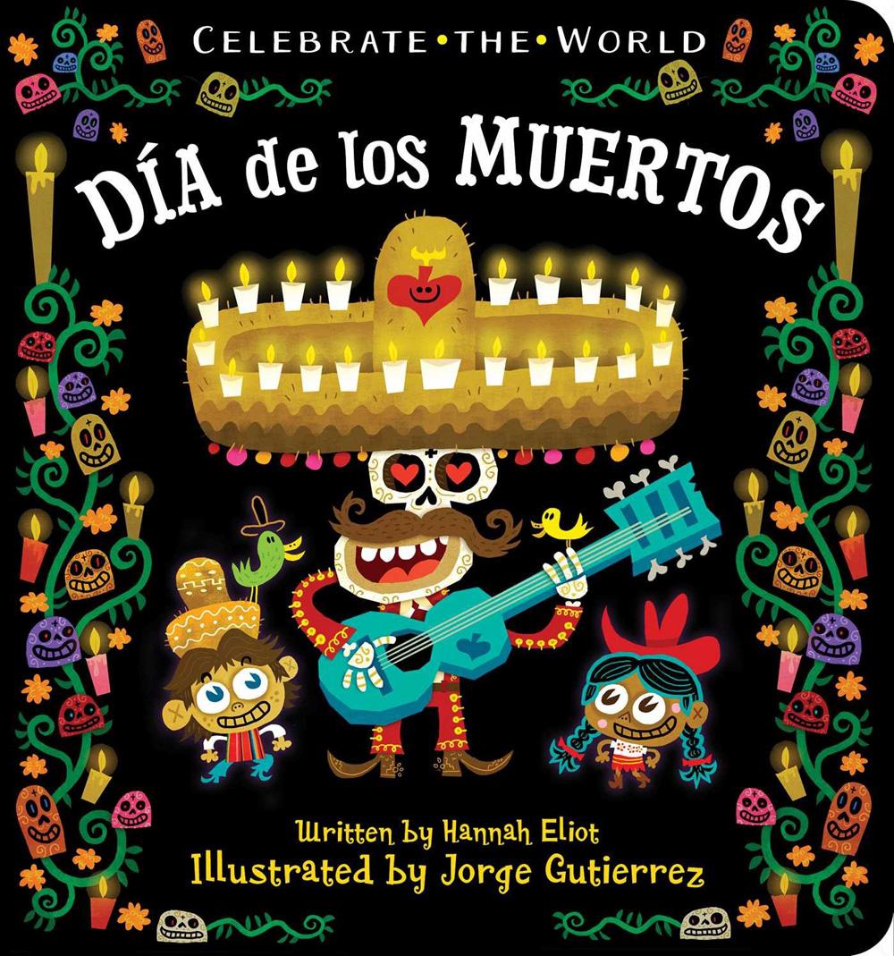 Jorge Gutierrez - Dia De Los Muertos