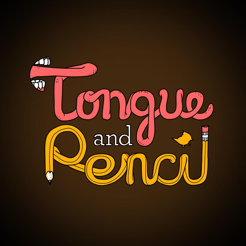 Tongue & Pencil