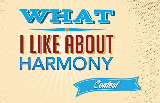 """What I Like About Harmony"" Contest"