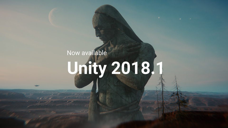 Unity 2018 1 Speeds Up Gorgeous Graphics and High-End