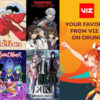 VIZ Media and Crunchyroll