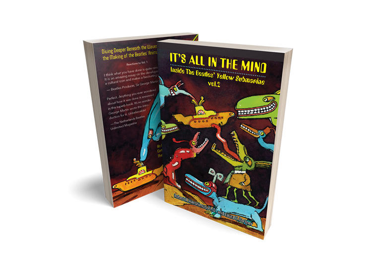 It's All in the Mind: Inside The Beatles' Yellow Submarine, Vol. 2