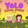YOLO: Crystal Fantasy
